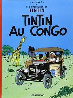 Les Aventures de Tintin, Tome 2 : Tintin au Congo de Hergé http://www.amazon.fr/dp/2203001011/ref=cm_sw_r_pi_dp_4ND-wb1MBXTY1