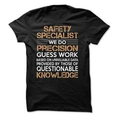 Awesome Tee For Safety Specialist T-Shirt Hoodie Sweatshirts ooo