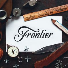 Frontier - from a neat lettering and great shot by @nicholasmoegly Featured by @thedailytype