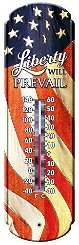 Liberty will Prevail Vintage Style Tin Thermometers