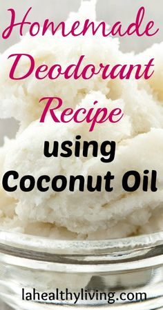 Homemade Deodorant Recipe using Coconut Oil