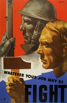 Whatever Your Job    British poster from WW2    I think we can all take something from this...