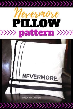 Create this great literary Nevermore pillow to decorate for Halloween. Halloween Sewing, Fall Sewing, 31 Days Of Halloween, Halloween Crafts, Diy Home Crafts, Fall Crafts, Decor Crafts, Easy Sewing Projects, Diy Craft Projects