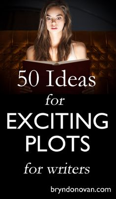 50 High-Stakes Plot Ideas that you can make your own... for your thriller, mystery, scifi, fantasy, or YA novel! #writingtips #NaNoWriMo #how to write a novel