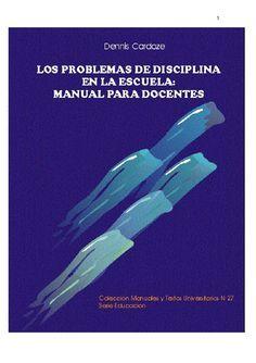 Libros y materiales educativos: Los problemas de conducta en la escuela