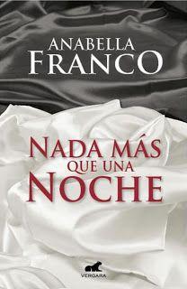 Nada mas que una noche – Anabella Franco Best Seller Libros, I Love Reading, Wattpad, My Love, Logos, Saga, Latina, Google, Live