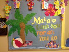 Mahalo-thanks in Hawaii. Beach themed Teacher Thank you board.