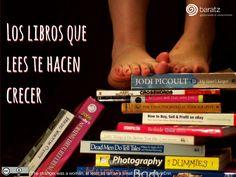 Los libros que lees te hacen crecer