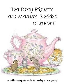 Tea Party Etiquette and Manners Besides - Kathy Hutto | CurrClick