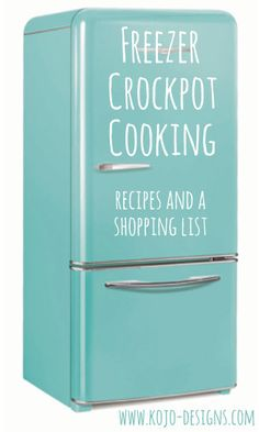 freezer crockpot cooking- recipes and a shopping list