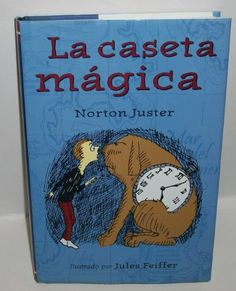 La Caseta Magica (Spanish Edition) by Norton Juster http://www.amazon.com/dp/1587171082/ref=cm_sw_r_pi_dp_0Umbvb0A11WBG