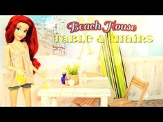 ▶ How to Make a Doll Beach House Table & Chairs Set | plus Accessories - YouTube