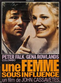 French Poster for A Women Under the Influence (John Cassavetes, 1974).  Watch.