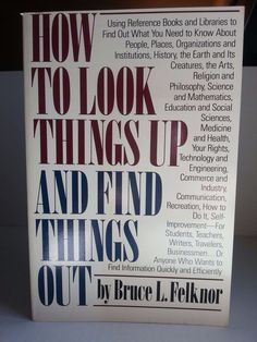 How to Look Things up and Find Things Out by Bruce L. Felknor (1988, Paperback) #Book #eBay #Sale 25%OFF