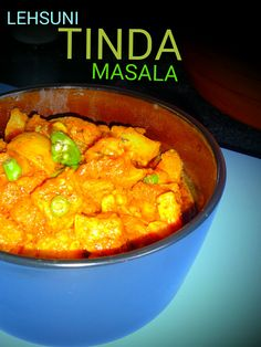 Veg Indian Cooking: LEHSUNI TINDA MASALA Lehsuni Tinda Masala    Chatpate Masaledar Lehsuni Tinday Ki Sabzi with step by step pictures – Indian Round Gourd cooked with garlic, raw mangoes, coriander leaves, green chillies, tomatoes and flavored with Indian Spices.   Lehsuni Tinda Masala is a delectable, healthy, easy to cook #recipe of Indian round gourd which is high in fibre content and low in calories. This vegetable is a good choice for the diet conscious and diabetic patients.  #Tinda…
