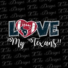 Love My Texans - Houston Texans - NFL Football SVG File - Vector Design Download - Cut File by TCTeeDesigns on Etsy