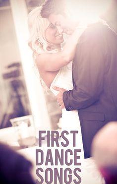A short list of first dance wedding song ideas! :)
