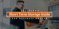 If you're moving to a new office, downsizing, or need temporary storage for excess inventory, keeping items in a storage facility is likely to be your most cost-effective option. Here, we share with you the only efficient short term storage guide you'll need to reap the benefits of affordable and secure self-storage solutions. Check this out! Temporary Storage, Storage Facility, Self Storage, Storage Solutions, Business Tips, Commercial, Check
