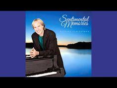 Richard Clayderman - Sentimental Memories - YouTube