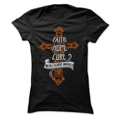 Faith Hope Cure MS Multiple Sclerosis T Shirts, Hoodies, Sweatshirts - #graphic hoodies #earl sweatshirt hoodie. GET YOURS => https://www.sunfrog.com/No-Category/Faith-Hope-Cure--MS--Multiple-Sclerosis-56082233-Ladies.html?60505