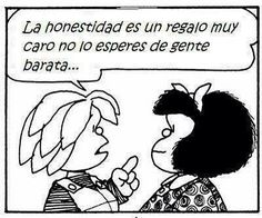 Un poco del humor de Mafalda...