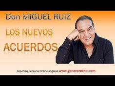 Don Miguel Ruiz - EXPLICACIÓN DE LOS CUATRO ACUERDOS - Desarrollo Humano