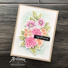Stesha Bloodhart - FREE Tutorials and Ideas Stampin Pretty, Stampin Up Catalog, Stamping Up Cards, Mothers Day Cards, Card Maker, Crafty Projects, Flower Cards, Homemade Cards, Birthday Cards