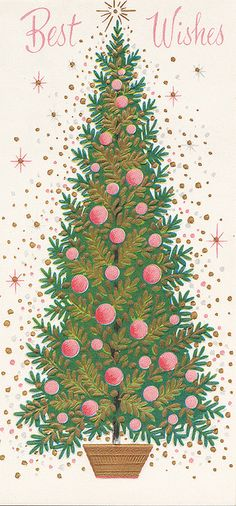 Vintage Christmas Card - pink and green tree Christmas Past, Christmas Images, Christmas Greetings, Winter Christmas, Christmas Crafts, Christmas Decorations, Green Christmas, Christmas Snowman, Holiday Decor