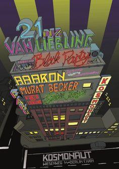 Van Liebling Blockparty | Kosmonaut | Berlin | https://beatguide.me/berlin/event/kosmonaut-van-liebling-blockparty-20131221
