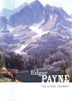 """Edgar Payne: The Scenic Journey"" PBS Documentary ($19.99)"
