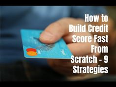 How to Build Credit Score Fast From Scratch - 9 Strategies