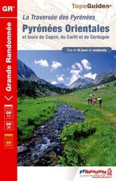 Wandelgids GR10/GR36 / La Traversée des Pyrénées Orientale (9782751406584) FFRP www.BIBLIOTREK.be
