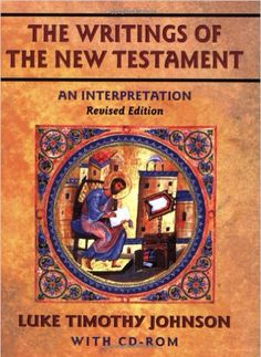 The Writings of the New Testament - Luke Timothy Johnson