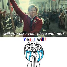 You needn't ask, Enjolras. I will always take my place with you!