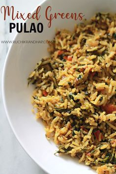 Super nutritious and delicious pulao made with the goodness of green leafy vegetables! #ruchikrandhap #mixedgreens #healthypulao #vegan #glutenfree Indian Food Recipes, New Recipes, Easy Recipes, Vegetarian Recipes, Unprocessed Recipes, Cooking White Rice, Ethnic Food, Pinterest Recipes, Meatless Monday