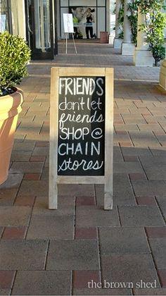 Shop Local -- Friends Don't Let Friends Shop Chain Stores Boutique Decor, Boutique Stores, Boutique Displays, Mobile Boutique, Boutique Interior, Boutique Store Front, Lola Boutique, Baby Boutique, Bridal Boutique