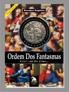 Ordem dos Fantasmas - o livro: O LIVRO