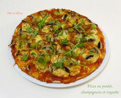 Pizza au poulet, champignons et roquette : Diet & Délices - Recettes dietétiques