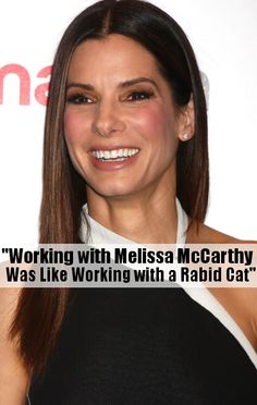 """Find out why Sandra Bullock said working with Melissa McCarthy on The Heat was like working with a """"rabid cat."""""""
