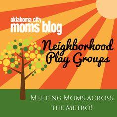Meeting Moms Across the Metro: Community #Playgroups #mom #meetup #okcmetro #playdate #mommyandme