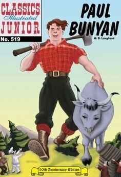 Paul Bunyan - Classics Illustrated Junior #519
