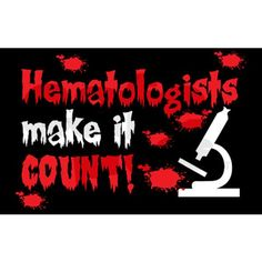 Hematologists make it count