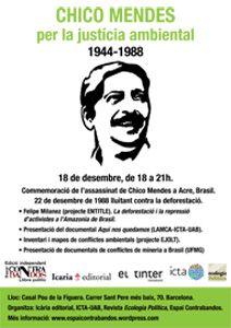 Homenatge a Chico Mendes: 25è aniversari del seu assassinat - UAB Barcelona