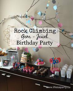 Rocking Climbing Gem/Jewel/Geometric Party -rock climbing party with diy gem decor, rock themed dessert table, and favour ideas