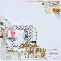 #papercrafting #scrapbook #layout   Our story.