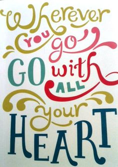 Go-With-All-Your-Heart