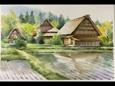 Watercolor Landscape painting : Cottages at Shirakawa village, Japan - YouTube