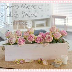 How To Make a Shabby Wood Trough Box
