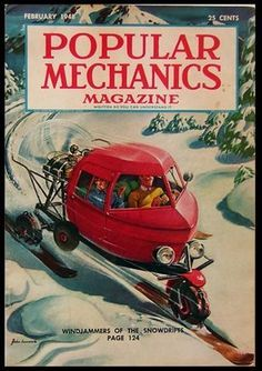Popular Mechanics magazine was first published in 1902 and ever since then they have tried to predict the latest upcoming technology trends. Ski Magazine, Science Magazine, Pulp Magazine, Magazine Covers, Popular Mechanics, Vintage Ski, Vintage Movies, Vintage Style, Small Cafe Design