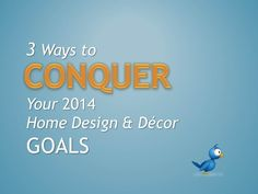 3 Ways to Conquer Home Design & Decor Goals | Decals for the Wall